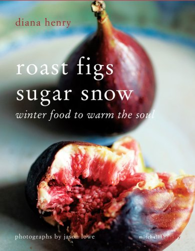 diana henry roast figs sugar snow